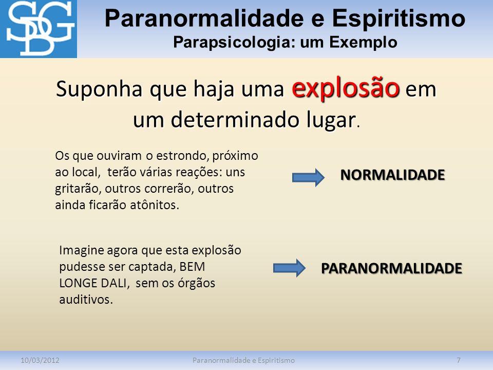 Paranormalidade e Espiritismo Parapsicologia: um Exemplo