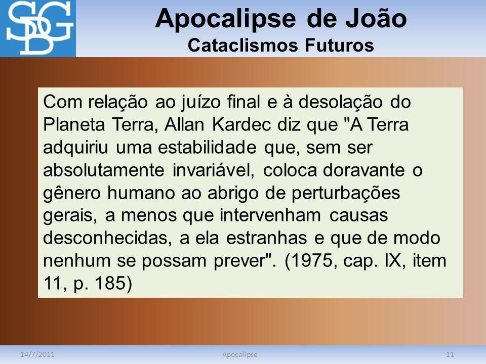 Apocalipse de João Cataclismos Futuros