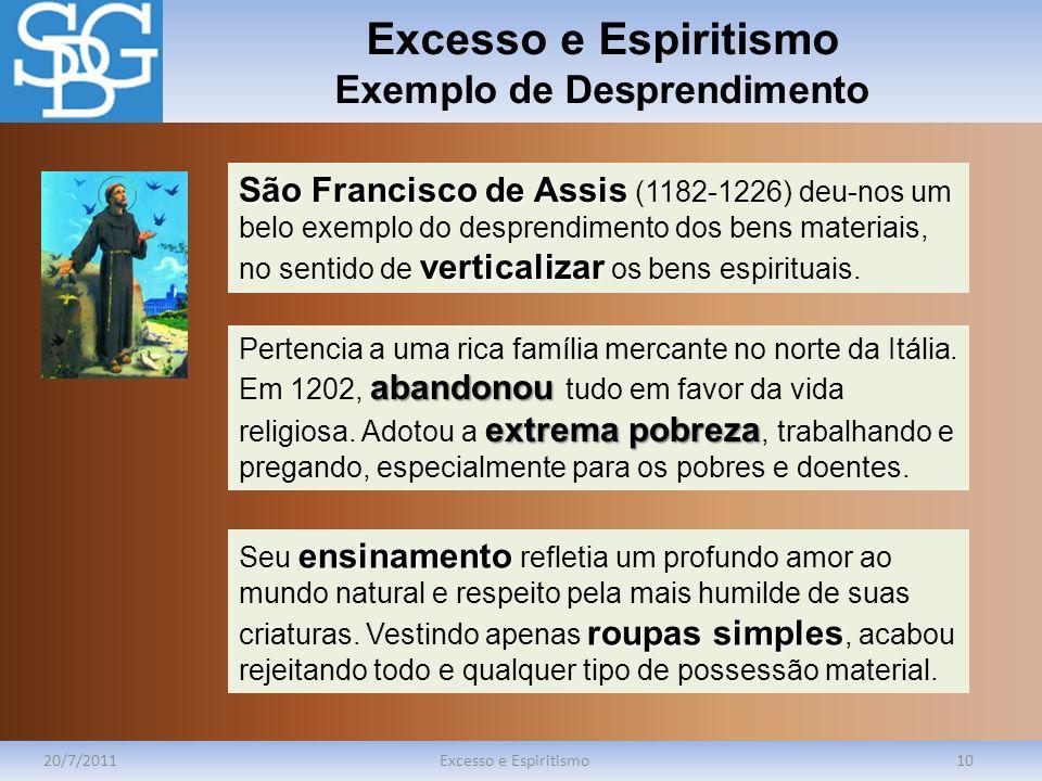 Excesso e Espiritismo Exemplo de Desprendimento