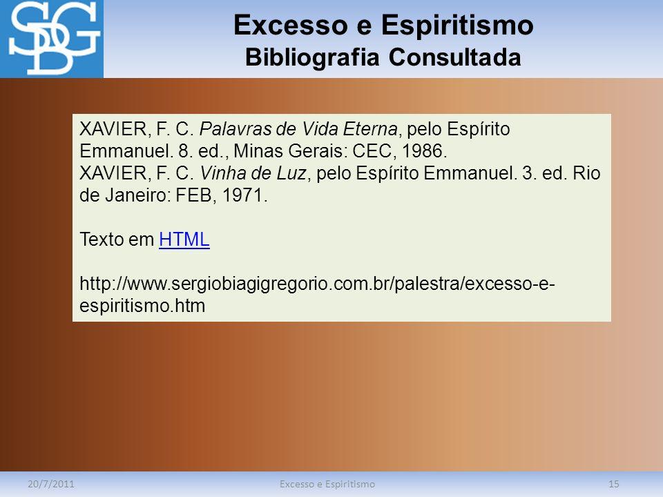 Excesso e Espiritismo Bibliografia Consultada