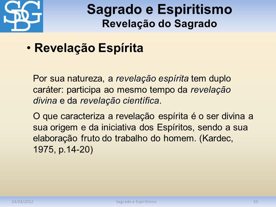 Sagrado e Espiritismo Revelação do Sagrado