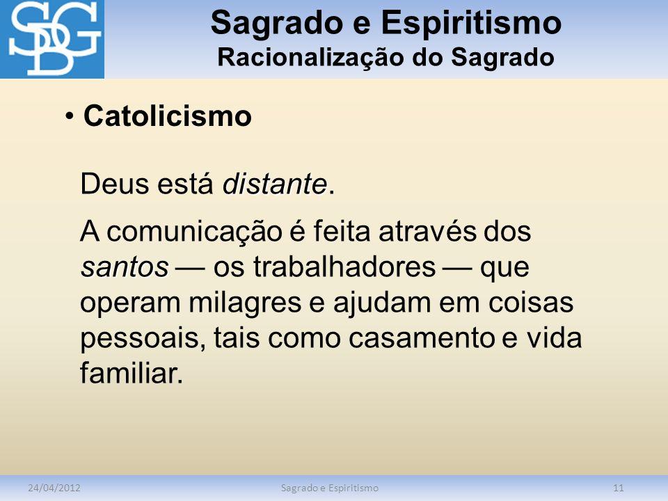 Sagrado e Espiritismo Racionalização do Sagrado