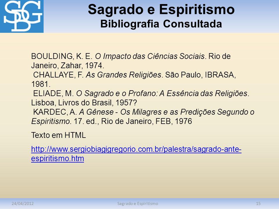 Sagrado e Espiritismo Bibliografia Consultada