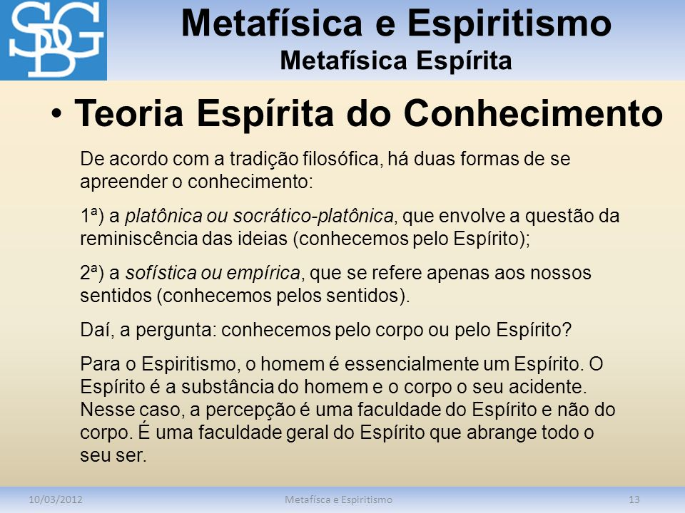 Metafísica e Espiritismo Metafísica Espírita