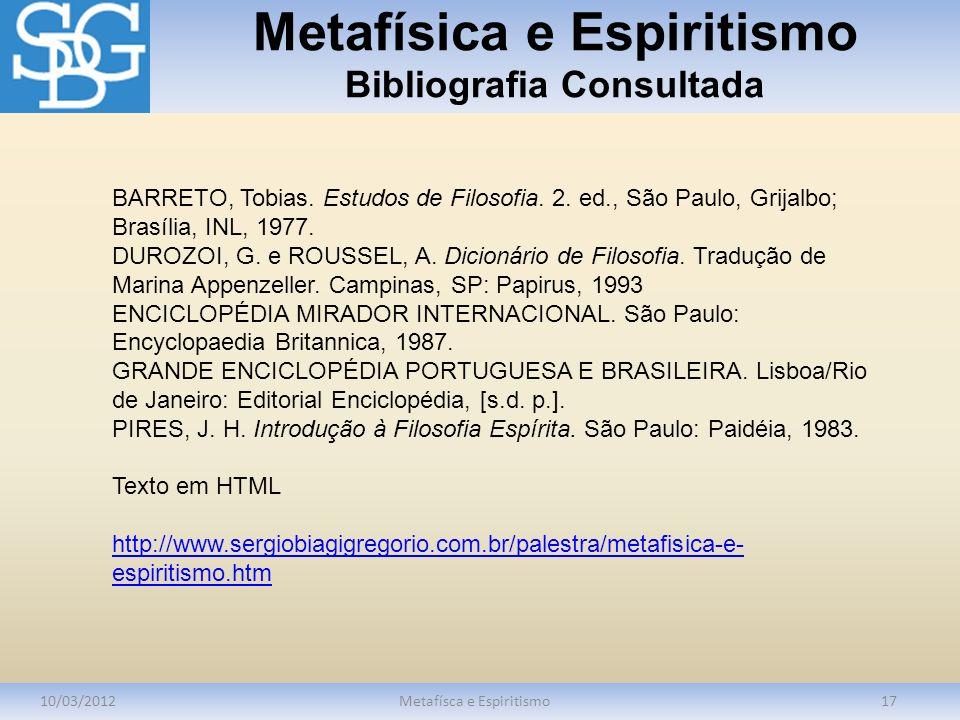 Metafísica e Espiritismo Bibliografia Consultada