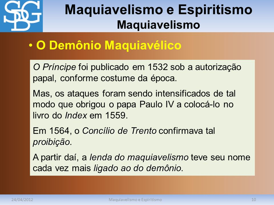 Maquiavelismo e Espiritismo Maquiavelismo