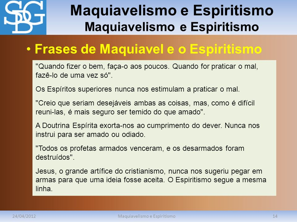 Maquiavelismo e Espiritismo Maquiavelismo e Espiritismo