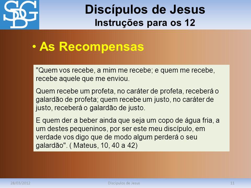 Discípulos de Jesus Instruções para os 12