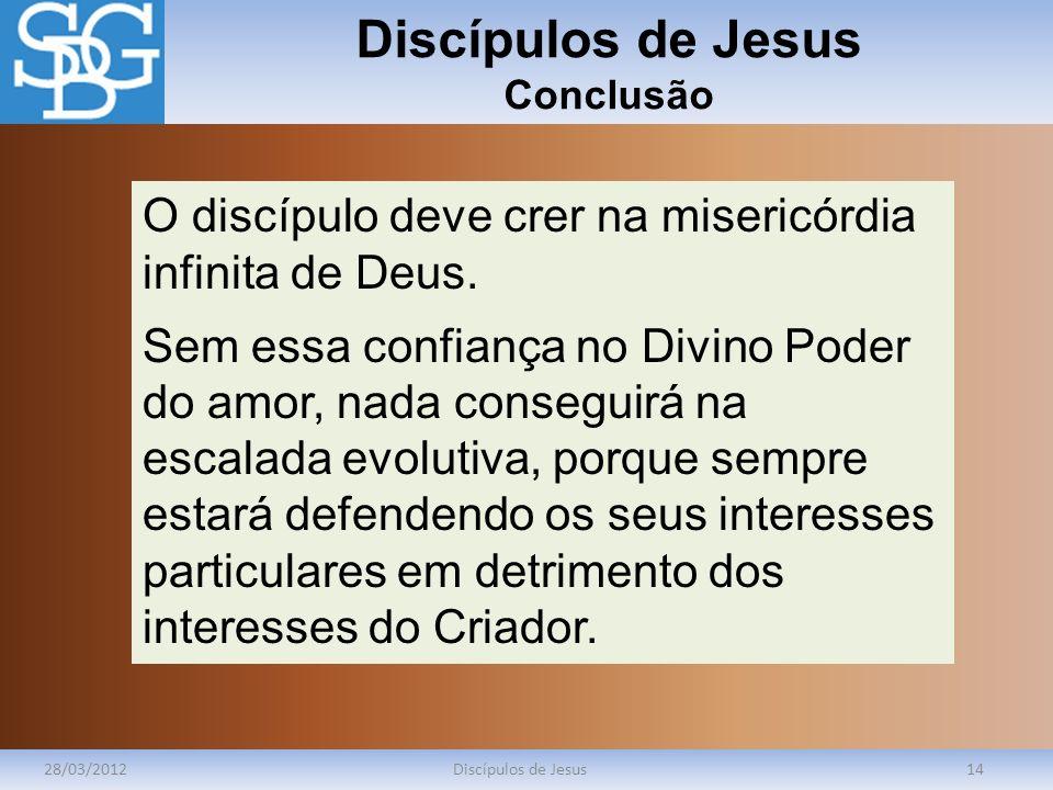 Discípulos de Jesus Conclusão