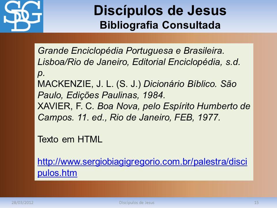 Discípulos de Jesus Bibliografia Consultada