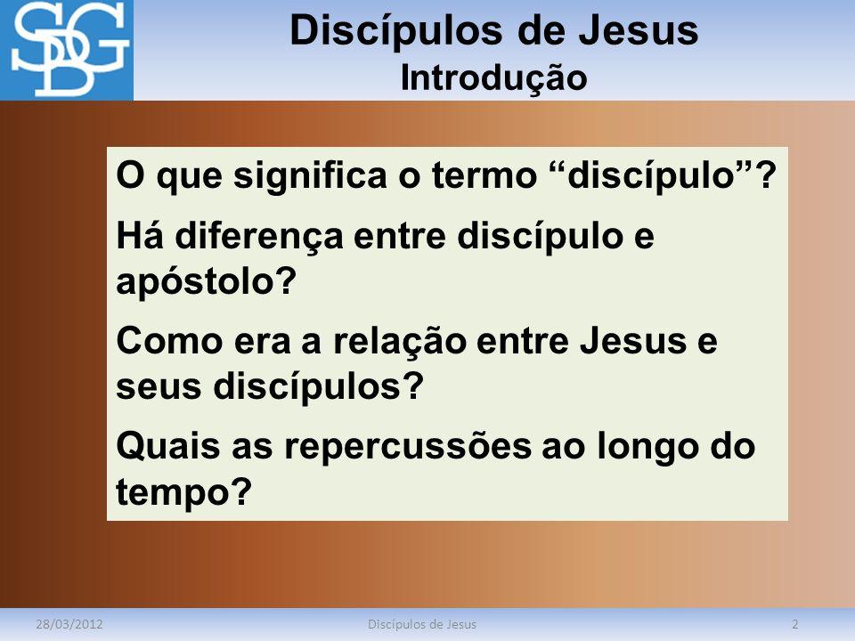 Discípulos de Jesus Introdução