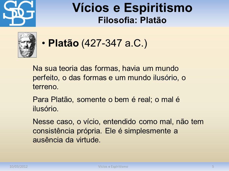 Vícios e Espiritismo Filosofia: Platão
