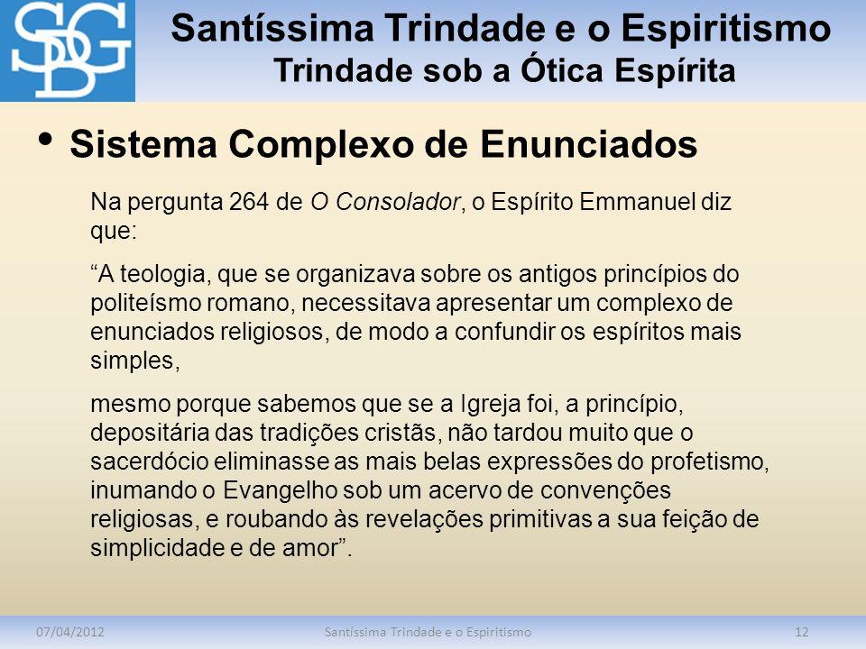 Santíssima Trindade e o Espiritismo Trindade sob a Ótica Espírita