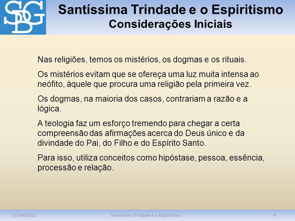 Santíssima Trindade e o Espiritismo Considerações Iniciais