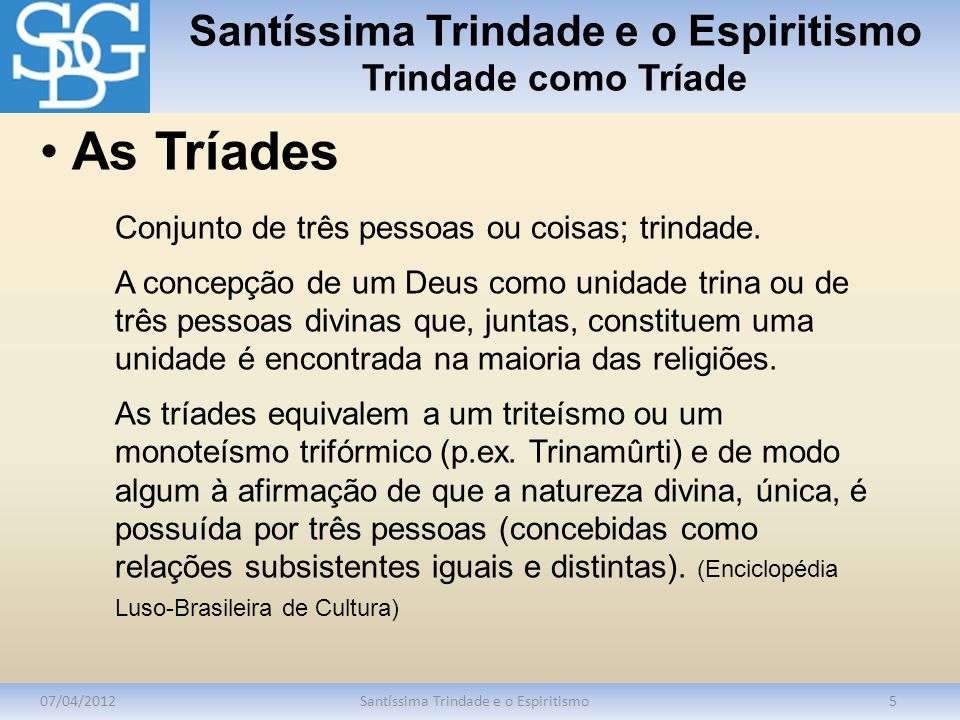 Santíssima Trindade e o Espiritismo Trindade como Tríade