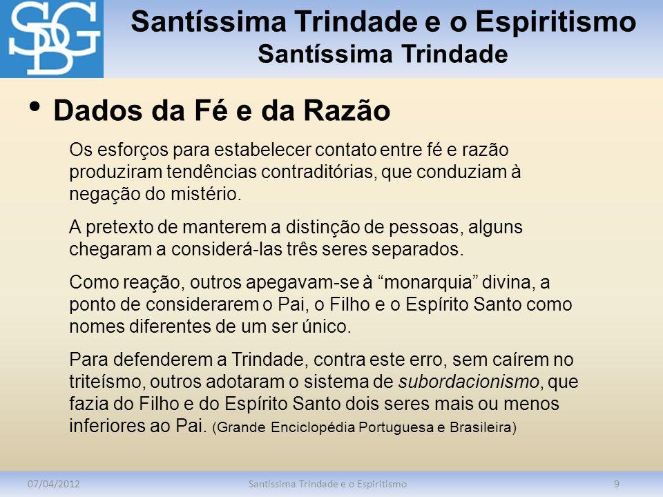 Santíssima Trindade e o Espiritismo Santíssima Trindade