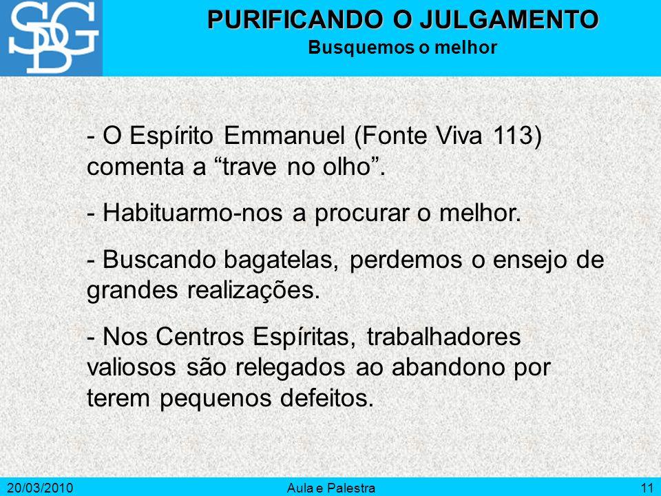 PURIFICANDO O JULGAMENTO
