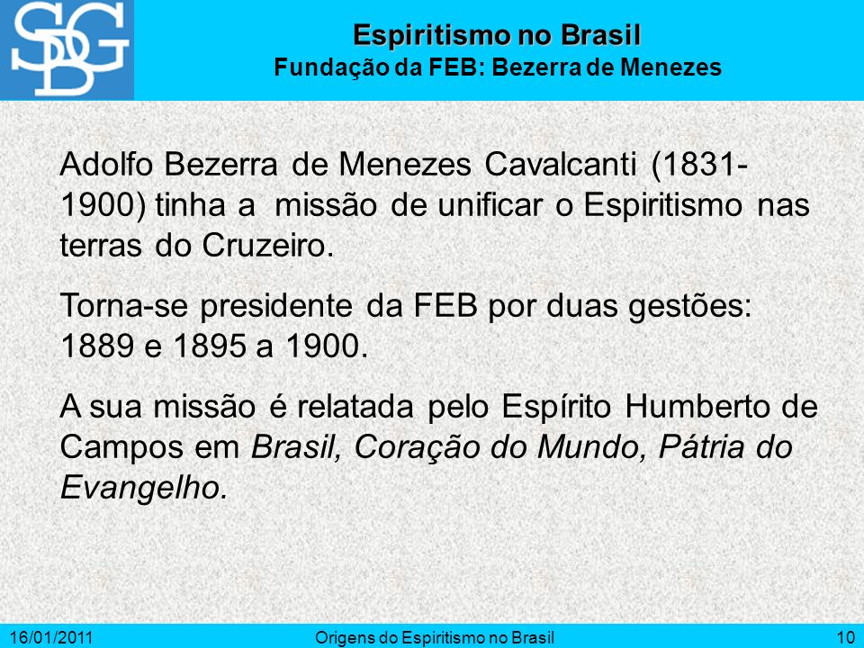 Fundação da FEB: Bezerra de Menezes