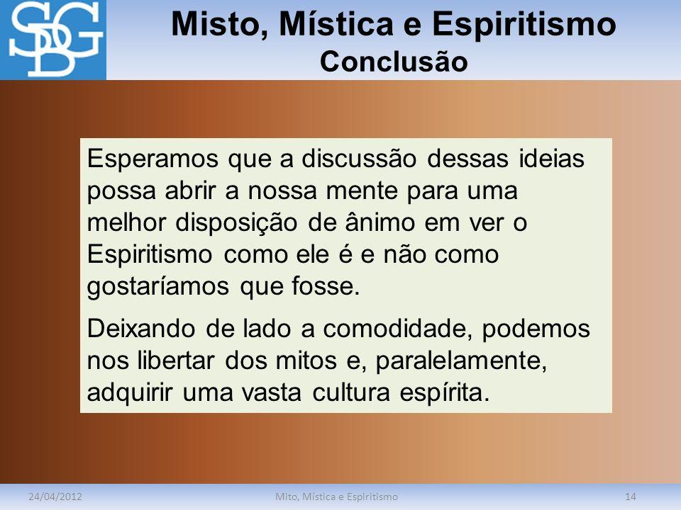 Misto, Mística e Espiritismo Conclusão