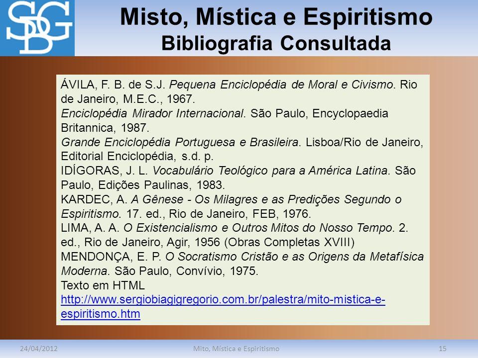 Misto, Mística e Espiritismo Bibliografia Consultada