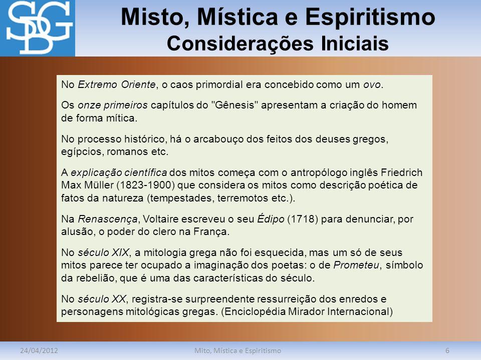 Misto, Mística e Espiritismo Considerações Iniciais
