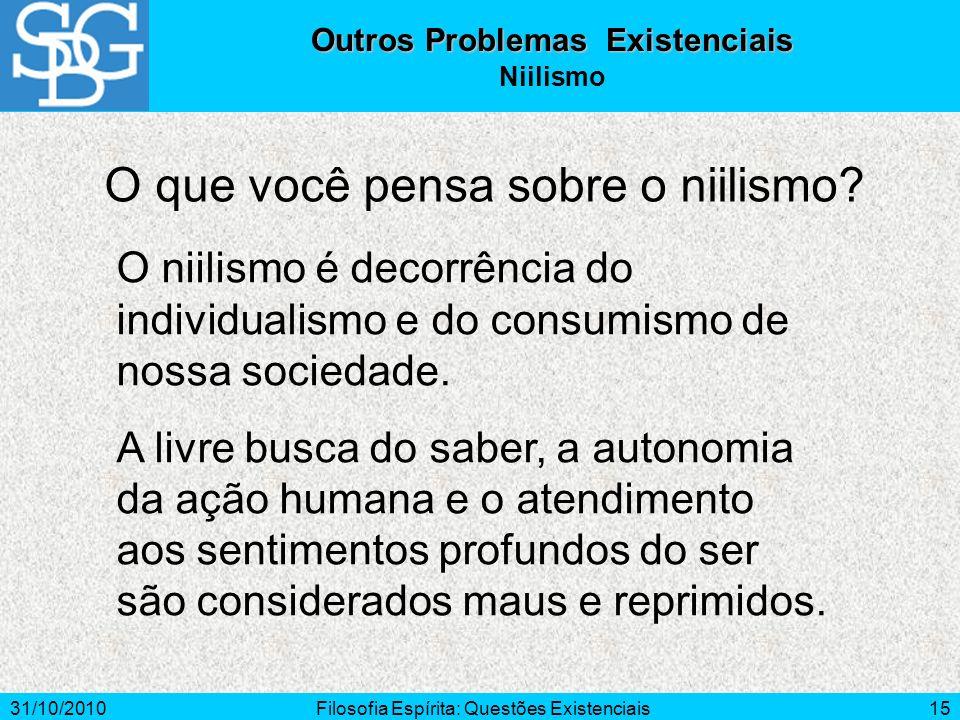 Outros Problemas Existenciais