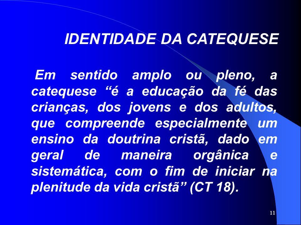 IDENTIDADE DA CATEQUESE