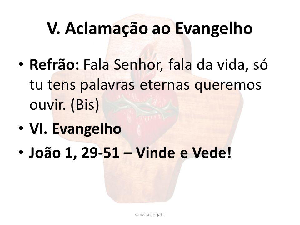 V. Aclamação ao Evangelho
