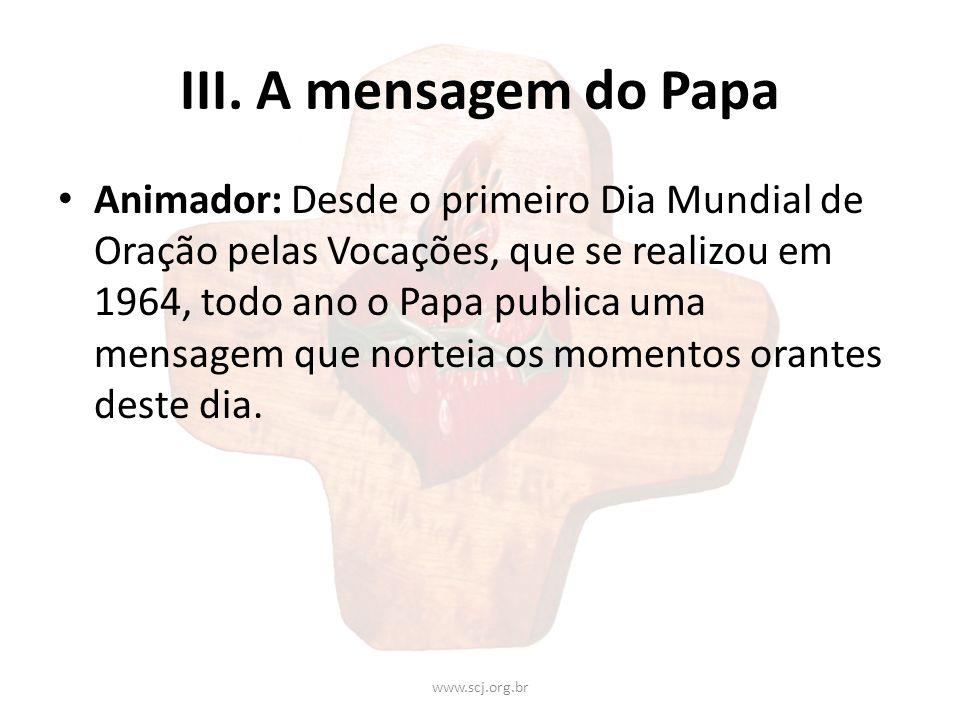 III. A mensagem do Papa