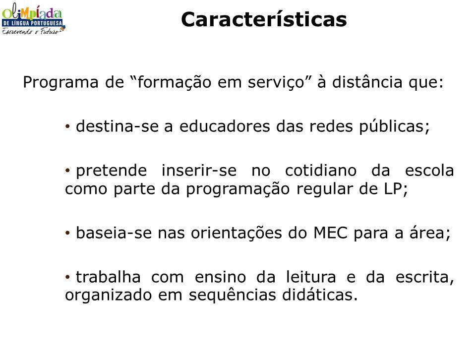 Características Programa de formação em serviço à distância que: