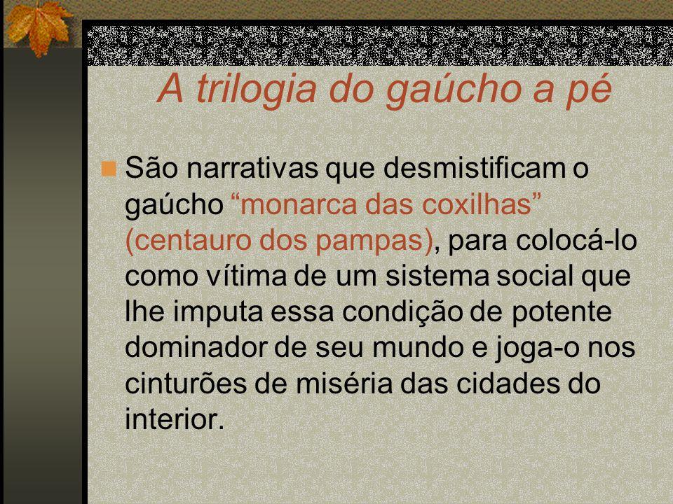 A trilogia do gaúcho a pé
