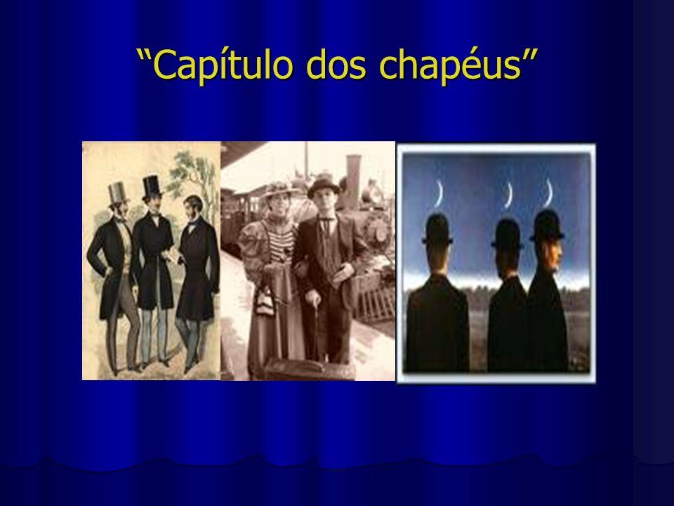 Capítulo dos chapéus