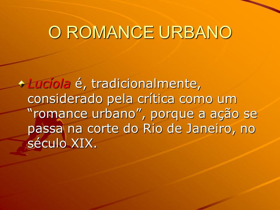 O ROMANCE URBANO