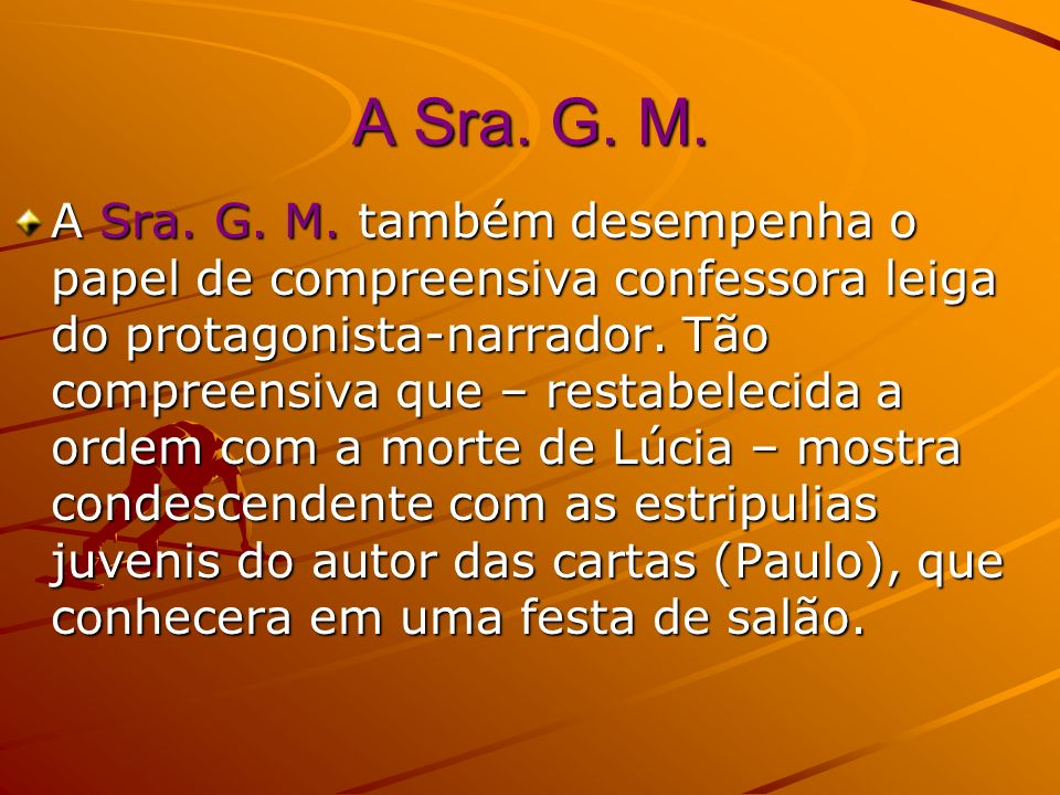 A Sra. G. M.