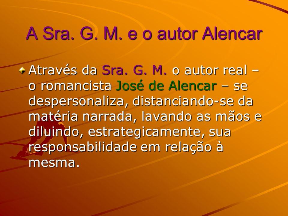 A Sra. G. M. e o autor Alencar