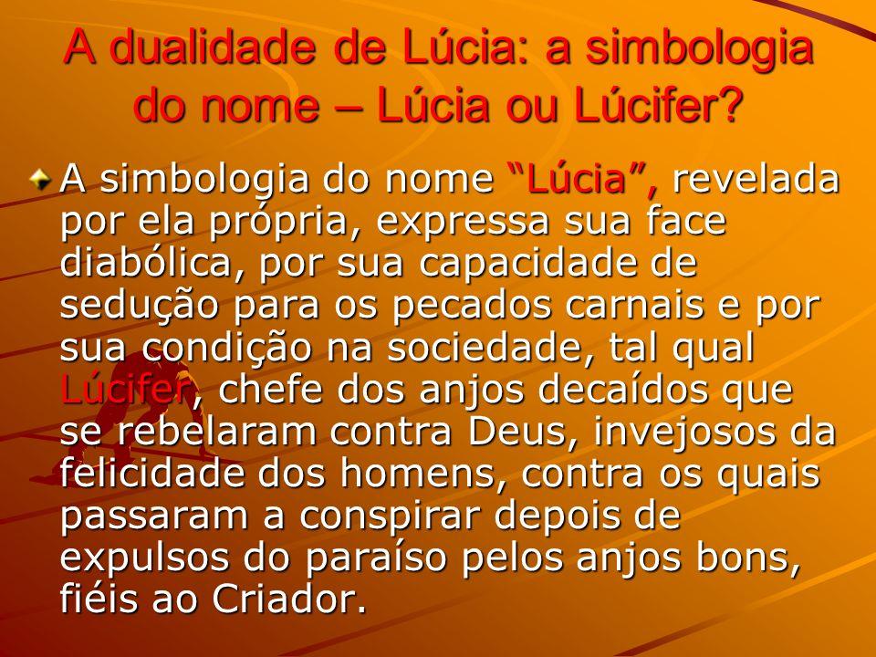 A dualidade de Lúcia: a simbologia do nome – Lúcia ou Lúcifer