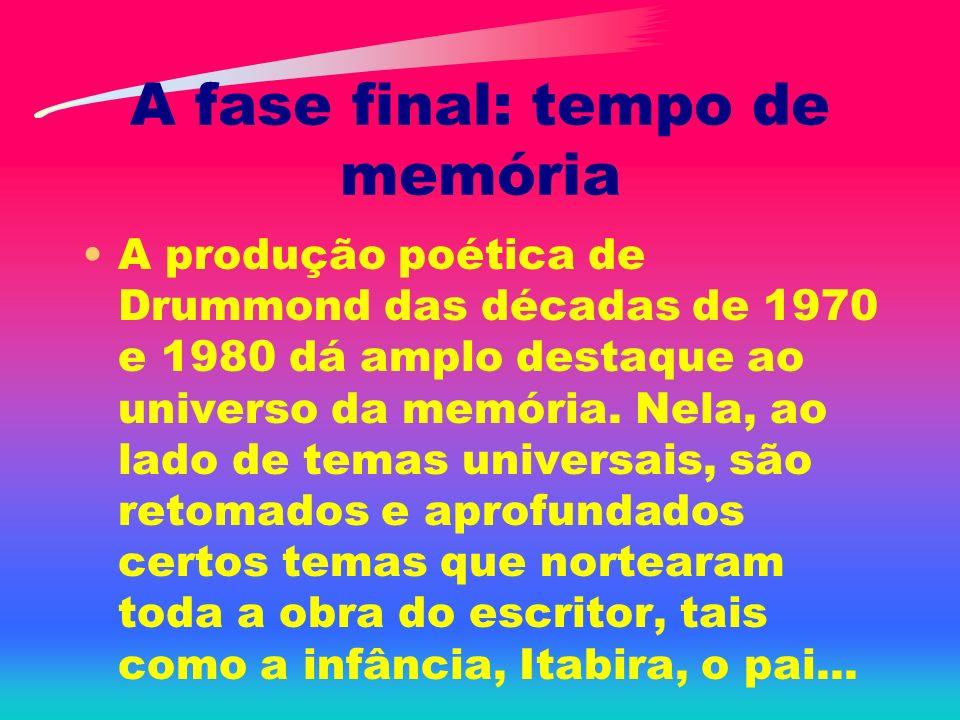 A fase final: tempo de memória