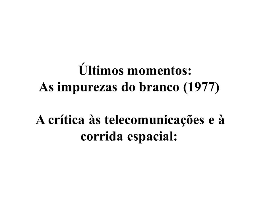 As impurezas do branco (1977)