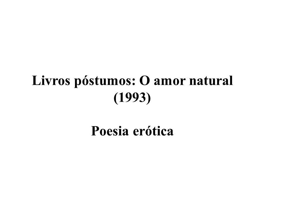 Livros póstumos: O amor natural (1993)