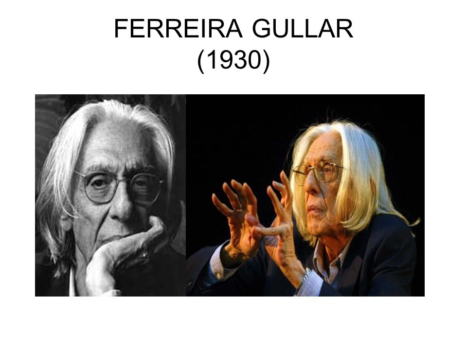 FERREIRA GULLAR (1930)