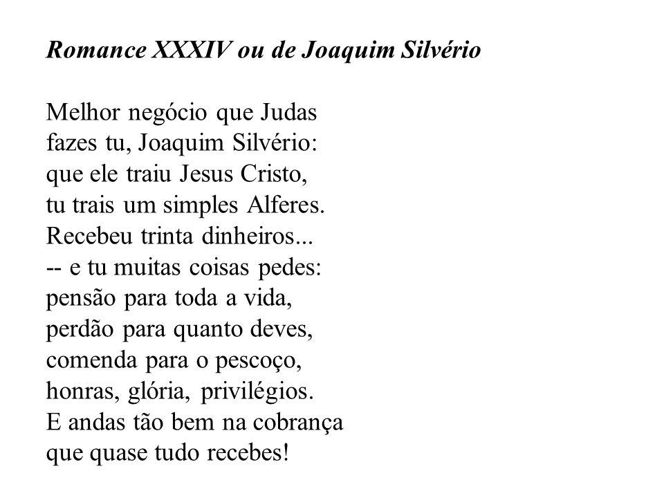 Romance XXXIV ou de Joaquim Silvério