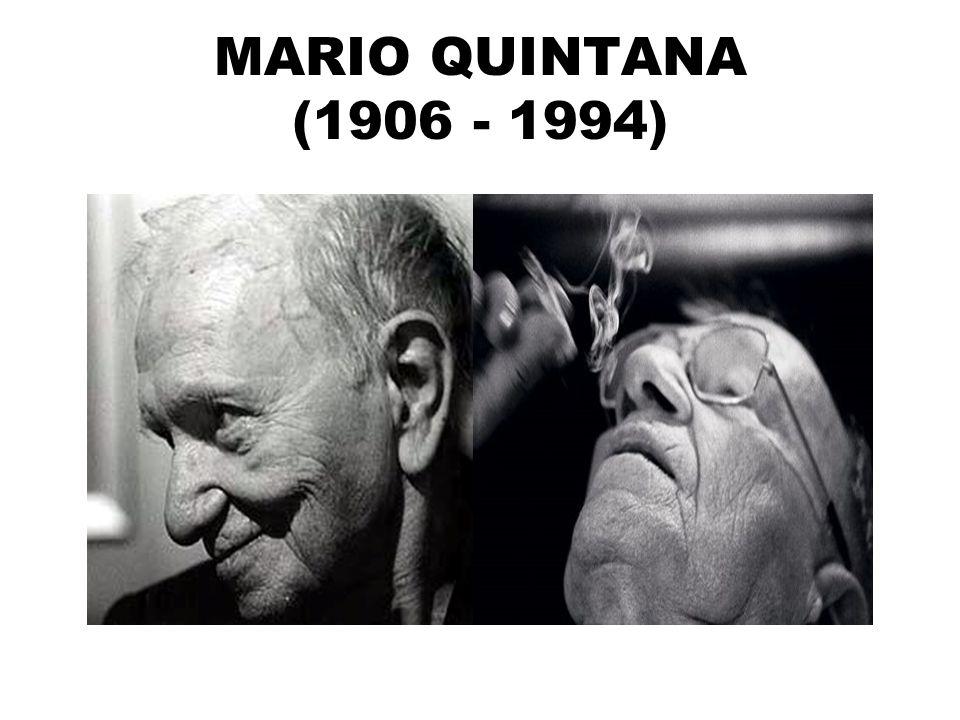 MARIO QUINTANA (1906 - 1994)