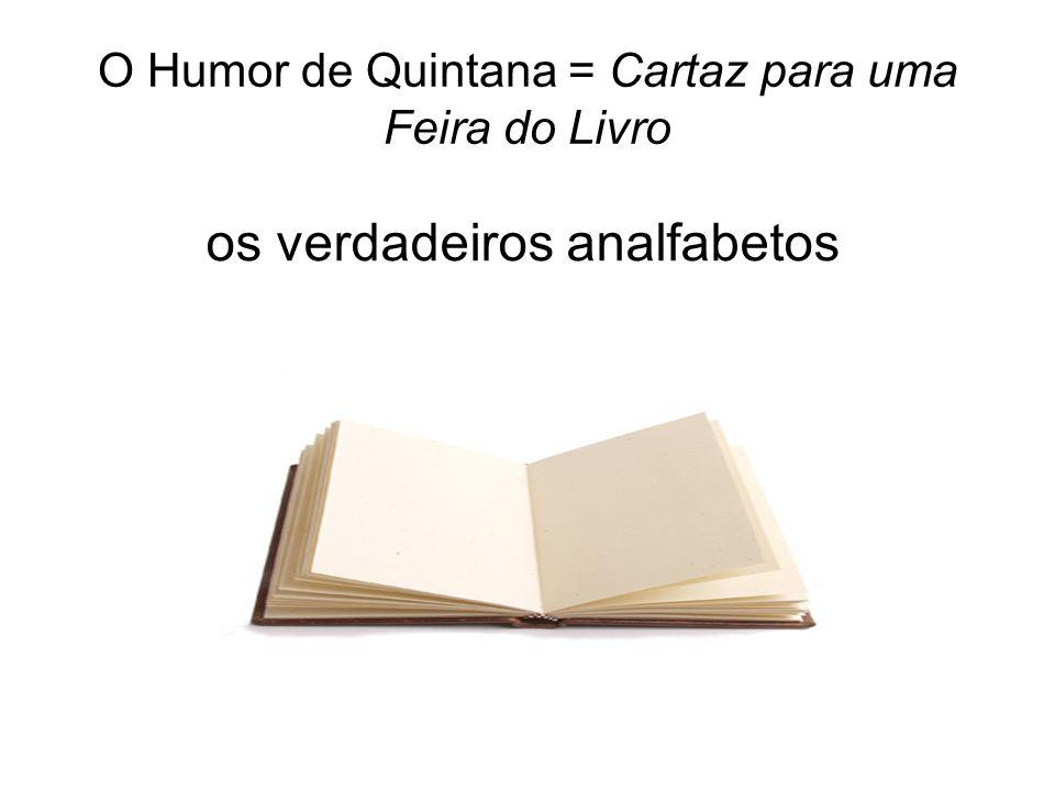 O Humor de Quintana = Cartaz para uma Feira do Livro
