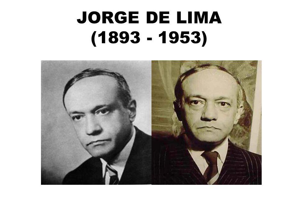JORGE DE LIMA (1893 - 1953)