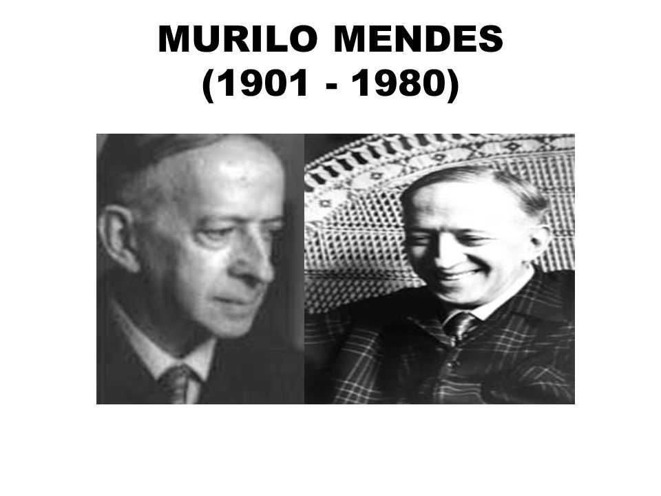 MURILO MENDES (1901 - 1980)