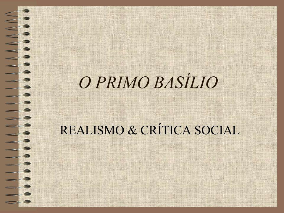 REALISMO & CRÍTICA SOCIAL