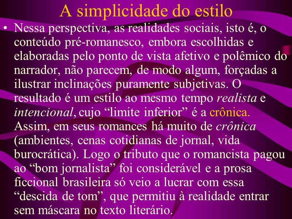 A simplicidade do estilo