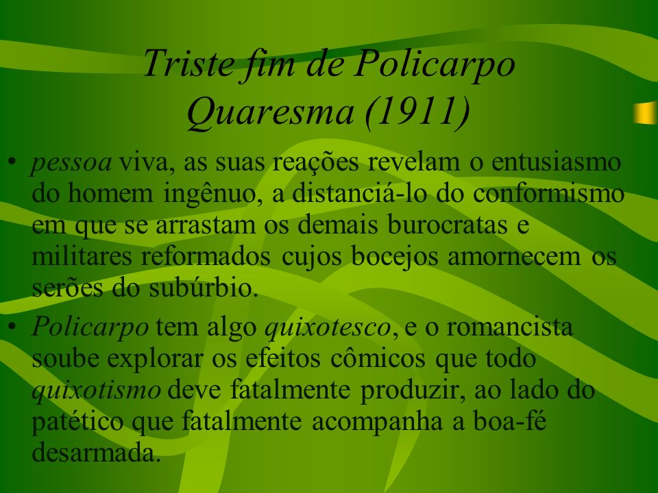 Triste fim de Policarpo Quaresma (1911)