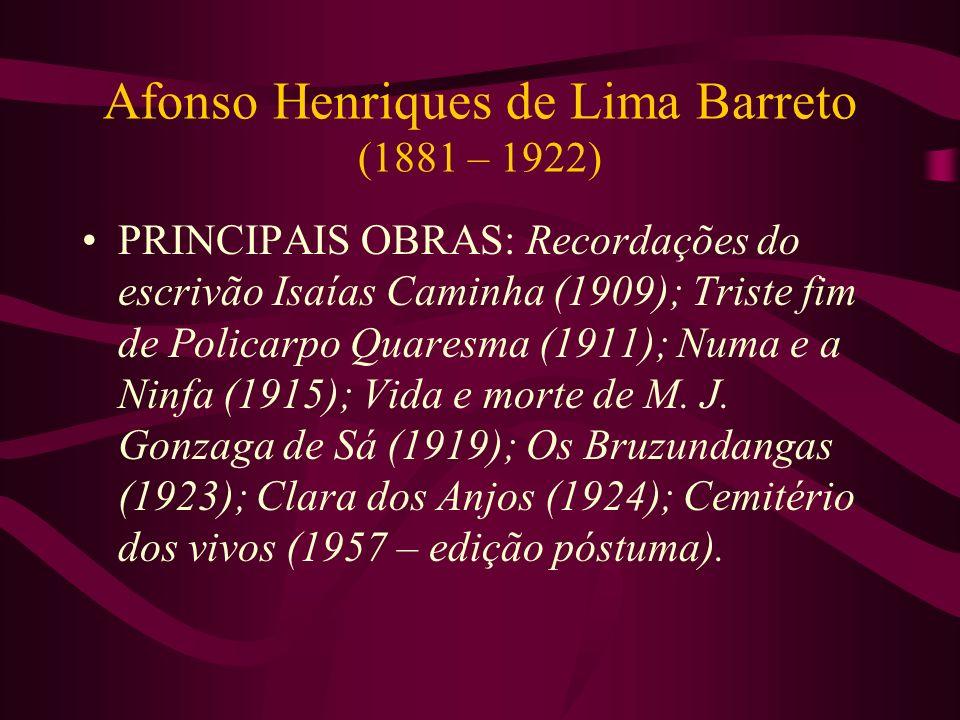 Afonso Henriques de Lima Barreto (1881 – 1922)