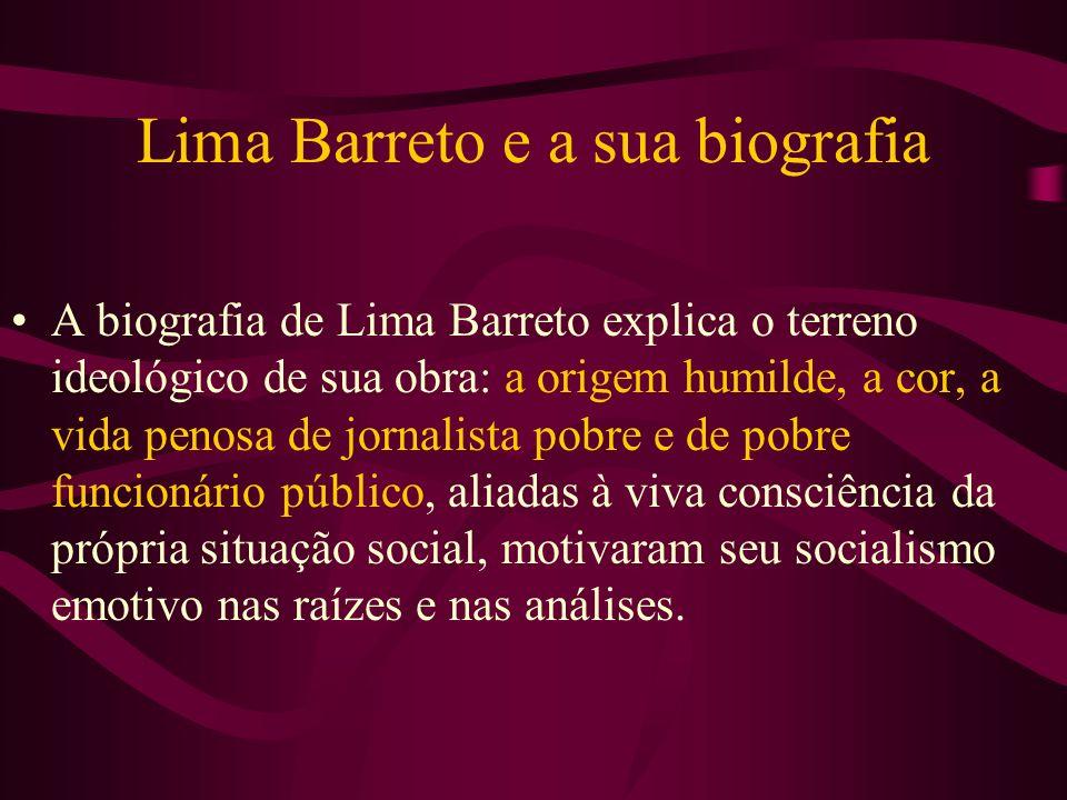 Lima Barreto e a sua biografia